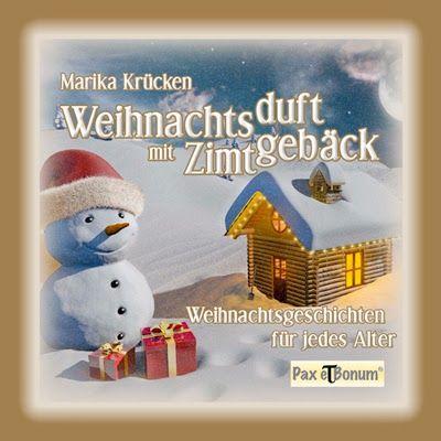 Weihnachts-Textwerkstatt: Weihnachtsduft mit Zimtgebäck von Marika Krücken