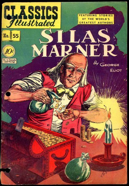 classics illustrated images | Classics Illustrated #55A - Silas Marner on Comic Collector Connect