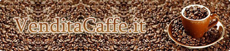 TIPI DI CAFFE' | VENDITA CAFFÈ CAFFÈ MACINATO E CIALDE IL CAFFÈ AMERICANO Contatti