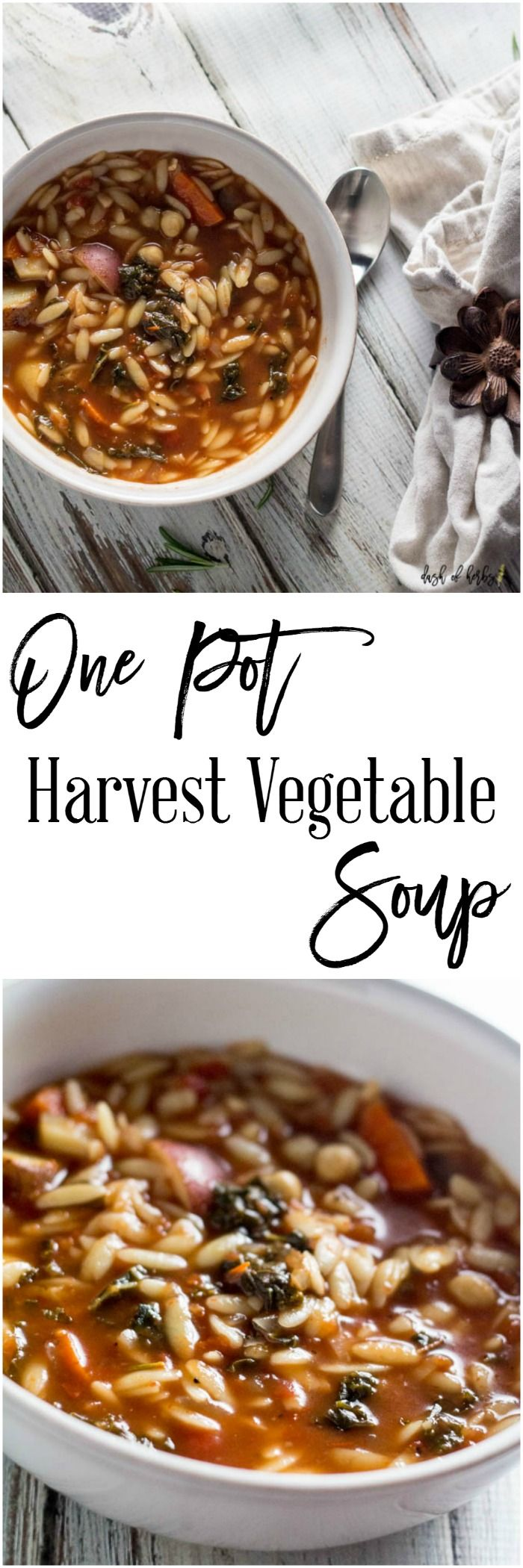 One Pot Harvest Vegetable Soup - An easy recipe that is hearty and will warm your heart and soul.  The kale, potatoes, carrots and orzo come together for wonderful flavor.  It's only 4 SmartPoints per serving (1 cup) on Weight Watchers.  Yum!  http://dashofherbs.com/one-pot-harvest-vegetable-soup/