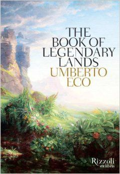 The Book of Legendary Lands: Umberto Eco: I'd like to find a copy of this book to browse through. 300 illustrations of the best and most magically captivating literary locations, as illustrated by various artists over the decades. 221 Baker Street, Atlantis, mixed utopian lands. Check library catalog periodically to see if it's been acquired.