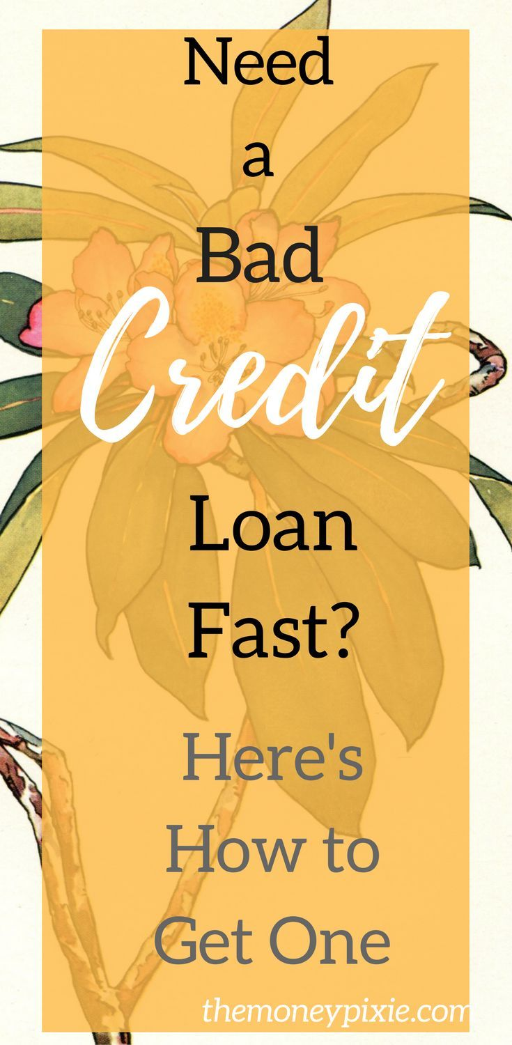 How to get a quick bad credit loan