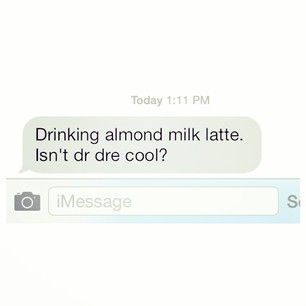 """""""Drinking almond milk latte""""   26 Mom Texts That Are Actually Hilarious"""