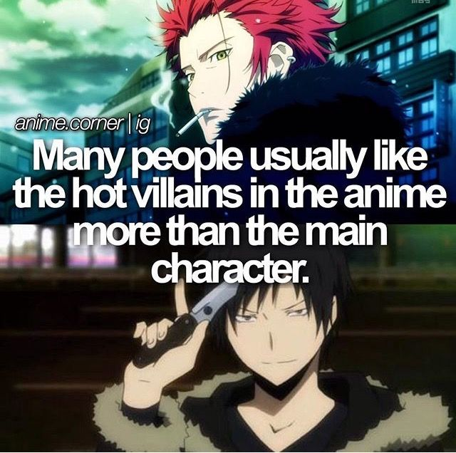 I'd like to say something. Mikoto suoh is not, I repeat, NOT a villain! NOT a villain! Izaya orihara on the other hand is a villain. But the fact is true