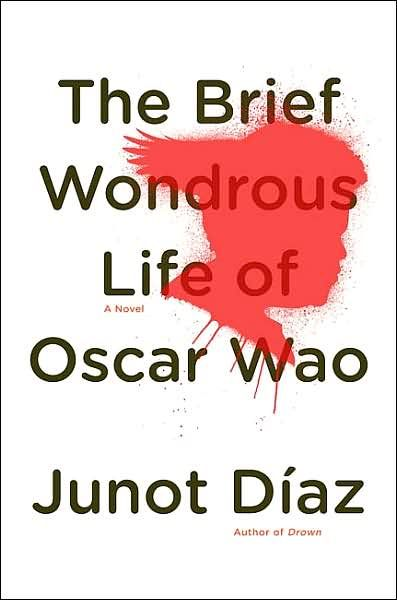 The Brief Wondrous Life of Oscar Wao.  One of the most unique books I've recently read.