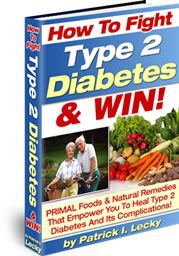 Primal foods and natural remedies that empower you to heal diabetes
