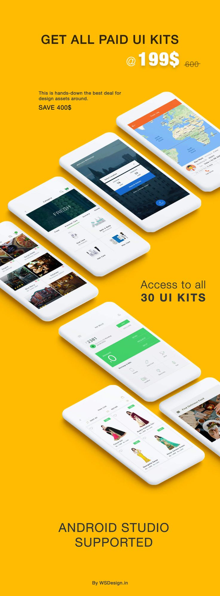 This is hands-down the best deal for design assets around. Download All Paid UI KITS in just 199$.  All the paid kits are supported in Android Studio, and some projects are having Photoshop files too. Save your time and make fast design implimentation. Download Link :http://wsdesign.in/home/detail/77