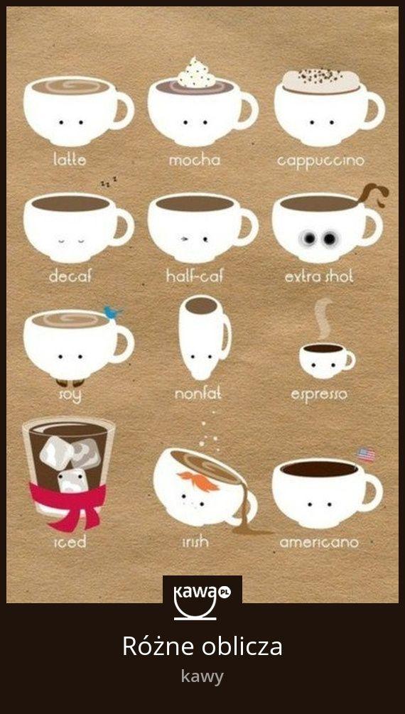 Różne oblicza kawy: latte, mocha, cappuccino, espresso, americano, irish