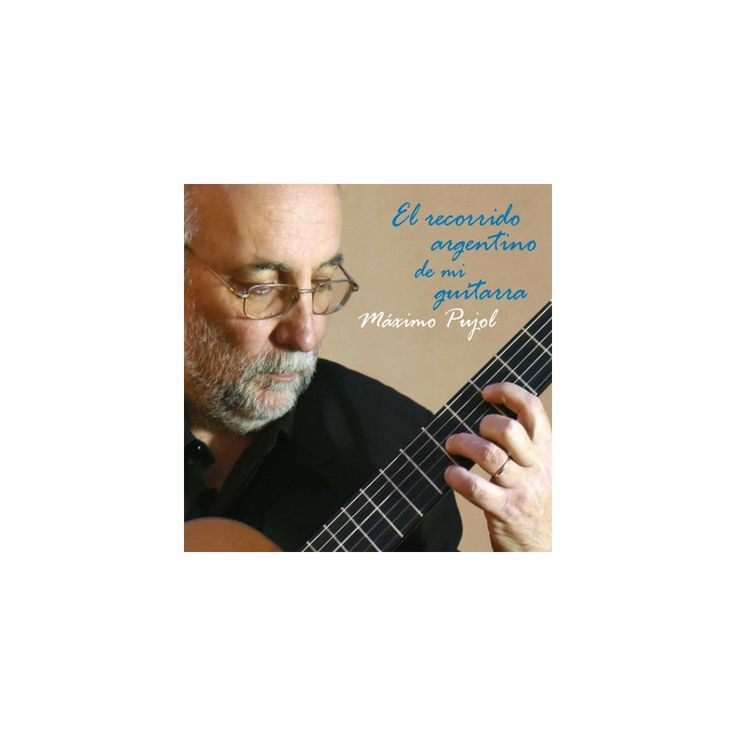 Yupanqui & Pujol - Argentinean Journey of My Guitar (CD)
