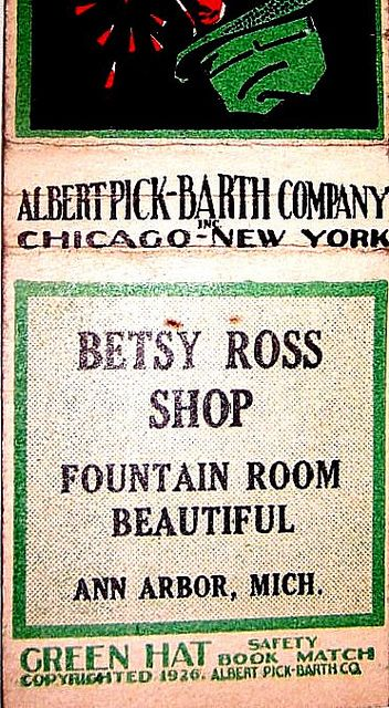 Betsy Ross Shop, matchbook cover,  Ann Arbor, Mich