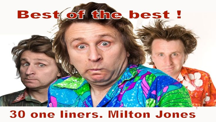 30 One liners | Milton Jones | Best of the best!