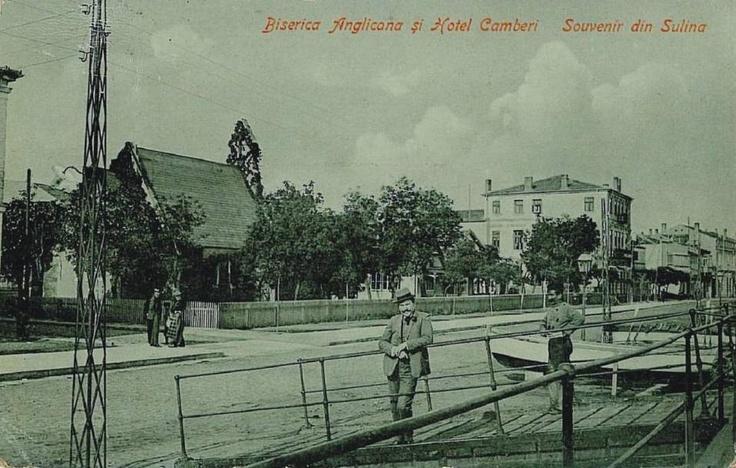Sulina, Biserica Anglicana si Hotelul Camberi anii 1900