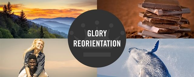"Glory Reorientation... Paul David Tripp  ""But here's where we get in trouble: we stop at the sign."""