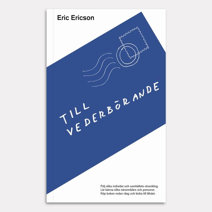 Till vederbörande av Eric Ericson är en bok bestående av korta historier, teckningar och reflektioner kring samhället. Eric Ericsons nya bok beskrivs av Carl Johan De Geer i förordet som Kafkas pysselbok.    http://www.orosdi-back.com/shop/en_bok/64