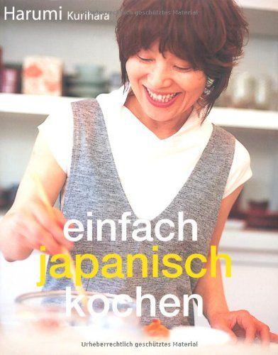 Einfach japanisch kochen von Harumi Kurihara http://www.amazon.de/dp/383101101X/ref=cm_sw_r_pi_dp_S0SNub0WS1JM3