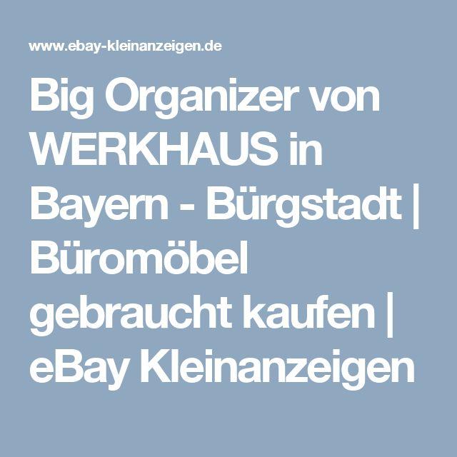 Big Organizer von WERKHAUS in Bayern - Bürgstadt | Büromöbel gebraucht kaufen | eBay Kleinanzeigen