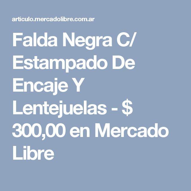 Falda Negra C/ Estampado De Encaje Y Lentejuelas - $ 300,00 en Mercado Libre