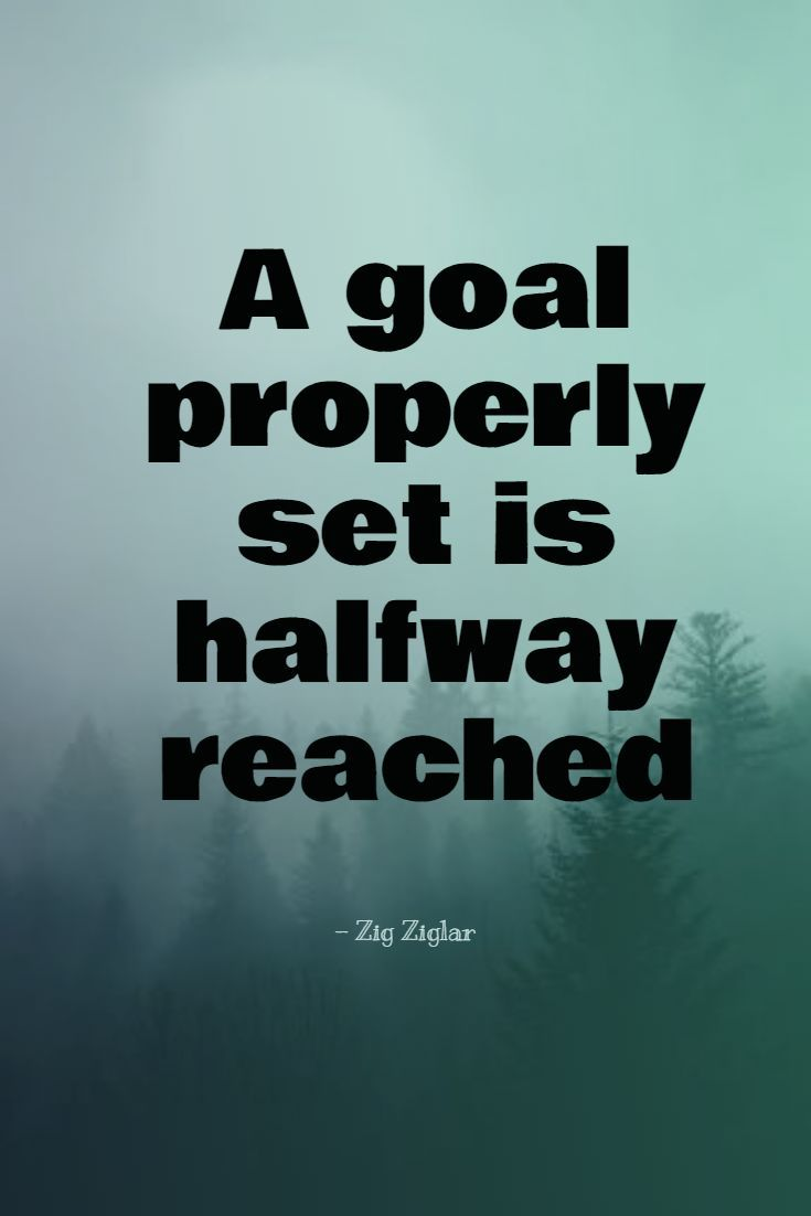 Goal Setting Training Program Motivational Quotes For Success Positivity Work Quotes Inspirational Inspirational Quotes For Kids
