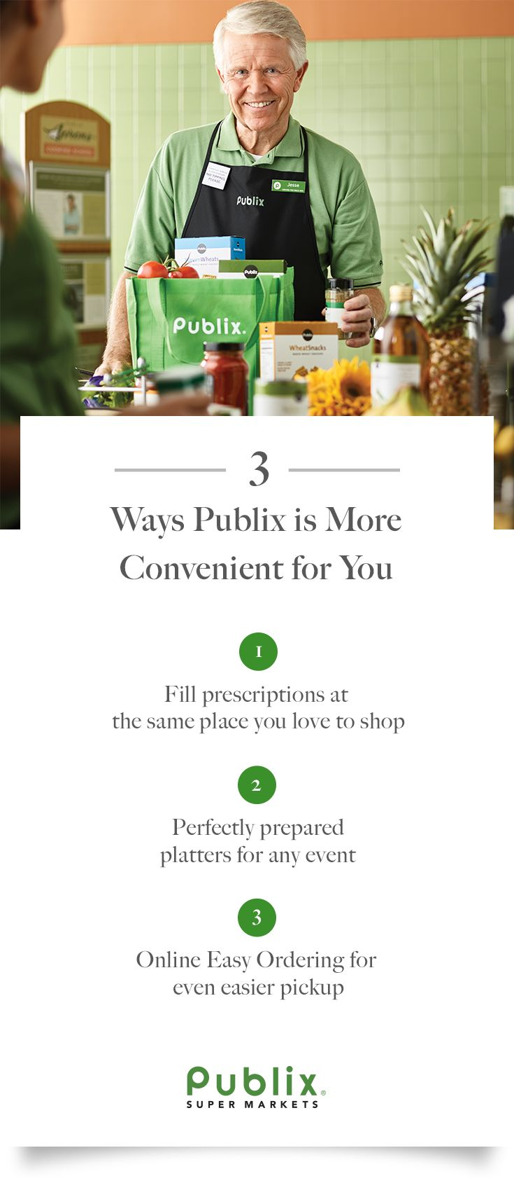 We know you can be busy. And at Publix Super Markets, we're here to help. You can refill your prescriptions at our Pharmacy, and make dinner simple with Online Easy Ordering. Or pick up prepared and ready-to-cook items for a fast and delicious meal. We love to help you in any way we can.
