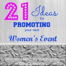 When hosting women's events, we always hope for a good turn out. Not only do we put a lot of thought, work and time into our women's events, but we also have a purpose to achieve. Here are 21 ideas for compelling women to come and engage in your next event or ministry project!  Click & go to GinaDuke.com