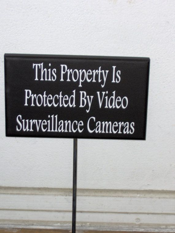 This Property Is Protected By Video Surveillance Cameras Wood Vinyl Sign - Garden Metal Stake Sign on Etsy, $21.99