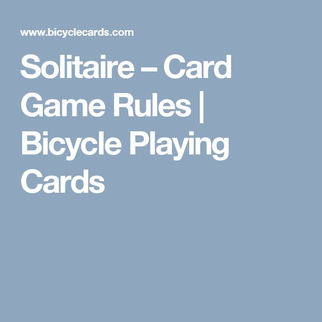 Solitaire – Card Game Rules | Bicycle Playing Cards