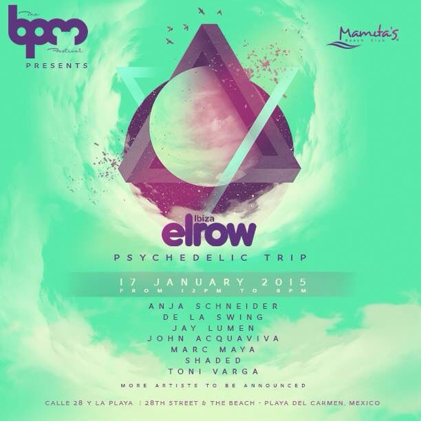 El Row @ BPM festival , Playa Del Carmen , MX