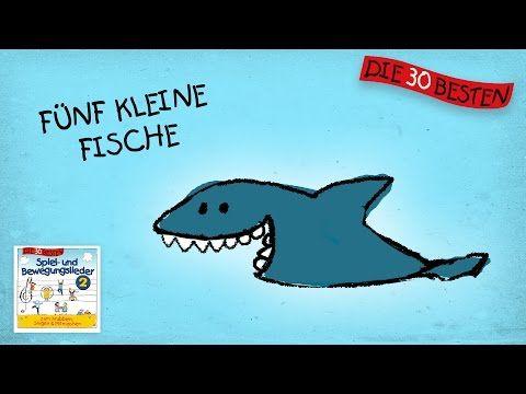 Fünf kleine Fische - Die besten Spiel - und Bewegungslieder || Kinderlieder - YouTube