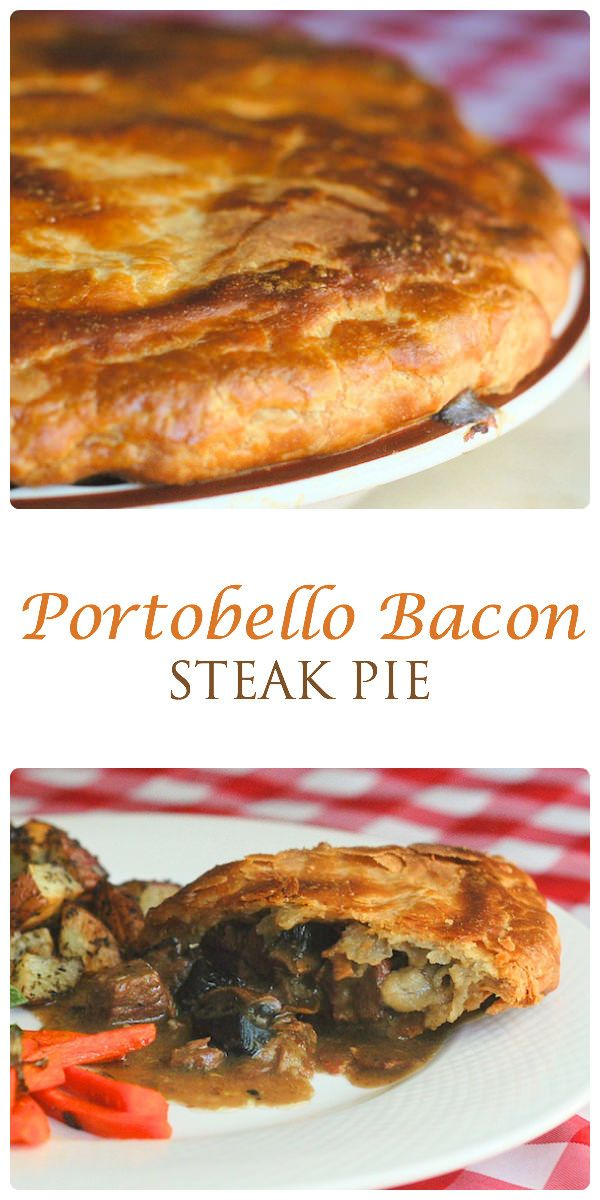 Portobello Bacon Steak Pie - This steak pie is one of the best comfort food meals imaginable. Tender steak, onions, bacon and mushrooms all in a rich gravy inside a golden, flaky pastry crust.
