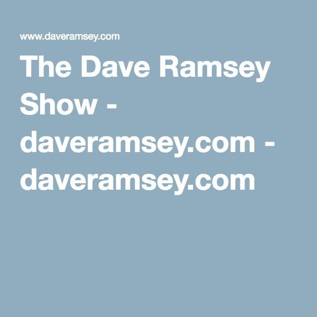 The Dave Ramsey Show - daveramsey.com - daveramsey.com
