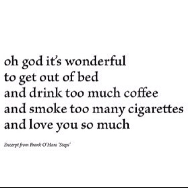 Frank O'Hara. *Reminds me of my husband, whose grandfather's name was Frank by the way..lol*--Angela