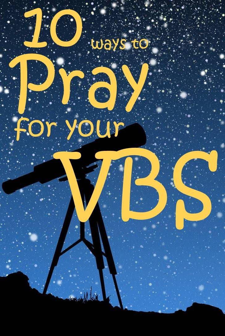 Free Resource for Vacation Bible School Planning- Ten Ways to Pray for VBS