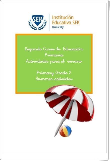 """""""Actividades para el Verano"""" para 2º nivel de Educación Primaria de la institución educativa SEK en las áreas de Matemáticas, Lengua e Inglés."""