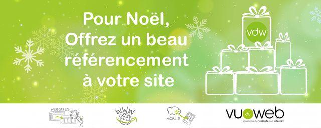 Quel meilleur cadeau à offrir à Noël à votre site qu'un référencement naturel de qualité?
