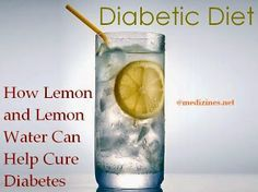 Diabetic Diet: How Lemon and Lemon Water Can Help Cure Diabetes
