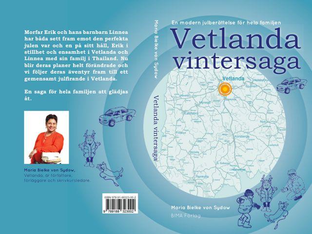 Hela bokomslaget till Vetlanda vintersaga som släpps 1 februari 2016