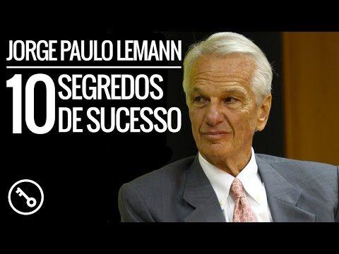 Jorge Paulo Lemann - 10 Segredos de Sucesso - Quero Sucesso  #jorgepaulolemann