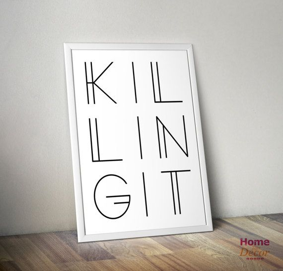 Killing it Wall Art Print Inspirational Quote by HomeDecorTips