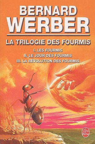 Bernard Werber: Les fourmis   a trilogy that is a must read, especially Le jour des fourmis