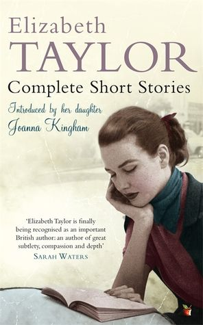 Fiction: 'Complete Short Stories' by Elizabeth Taylor (the writer, not the actress!) | Writers & Books | Scoop.it
