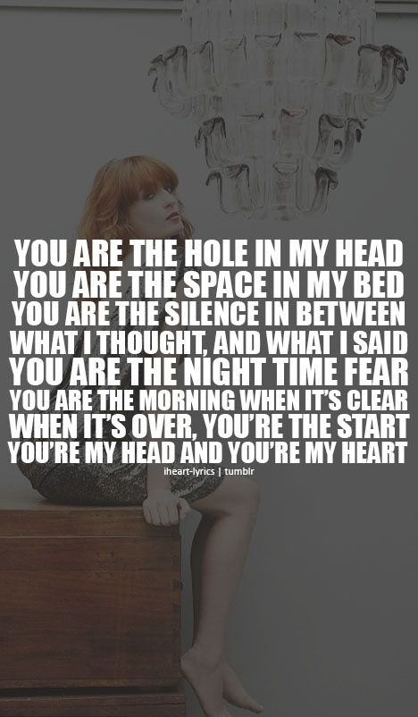 florence + the machine <3 reminds me of Will Herondale!!!