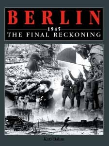 """Berlin 1945: The Final Reckoning"" by Karl Bahm, Amber Books, shows how, in a city reduced to rubble, a bitter hand-to-hand struggle developed between fanatical Nazis, old men and young boys of the Hitler Youth, and hard-bitten Russian troops. The suffering of the soldiers and civilians in the city are revealed in full detail, with accounts from soldiers of both sides. The book details how German commanders disobeyed Hitler's orders to stand to the last man, and the fate of the city was…"