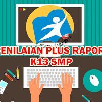 Aplikasi Penilaian Plus Raport Kurikulum 2013 SMP Revisi Tahun 2016 Lengkap
