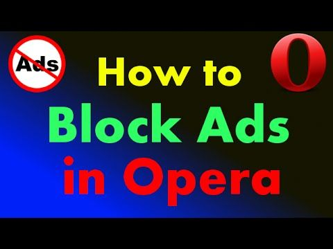 How to Block Ads on Opera Browser - Stop ads in Opera