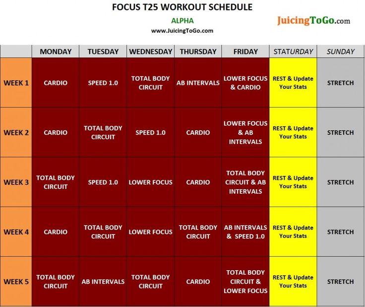 """Focus T25 Schedule"""