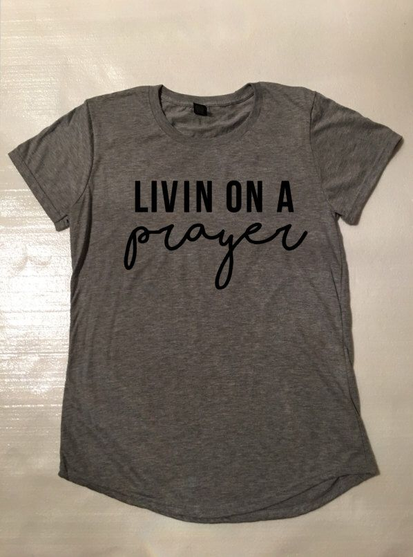A personal favorite from my Etsy shop https://www.etsy.com/listing/499314108/livin-on-a-prayer-tee-bon-jovi-t-shirt