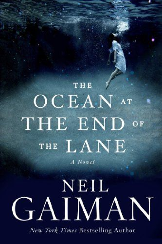 The Ocean at the End of the Lane: A Novel by Neil Gaiman, http://www.amazon.com/dp/B009NFHF0Q/ref=cm_sw_r_pi_dp_aP4Qrb02CBC88