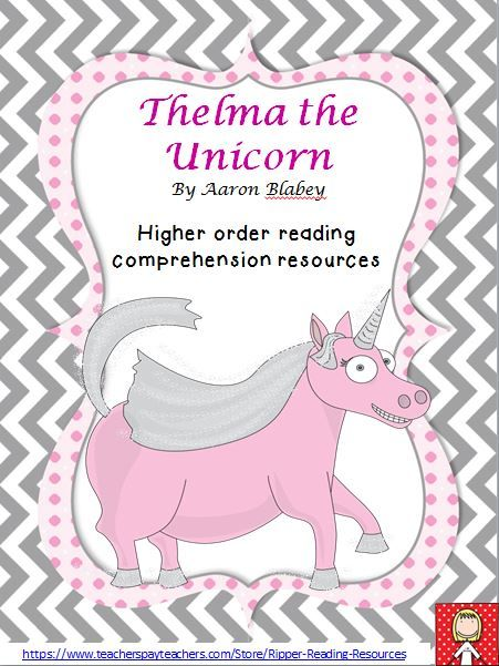 """34 pages of higher order thinking reading comprehension resources for the picture book """"Thelma the Unicorn"""" by Aaron Blabey. The reading comprehension activities include: making connections, character traits, word work, the 4H reading strategy, a fun rhyming words game featuring Thelma and Otis, idioms and so much more! - Making connections – text-to-text; text-to-self; text-to-world - Text-to-self connections - Uniquely Me! - Character traits – with text evidences and the STEAL str..."""