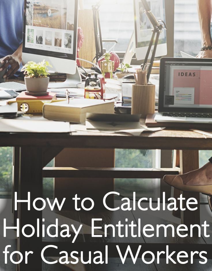 How to calculate holiday entitlement for casual workers