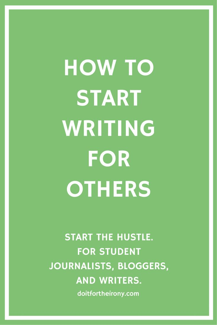 How To Start Writing For Others. For writers who are english or non-english majors and want to get their work out there ASAP!